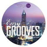 Easy Grooves #022 on Lounge Fm