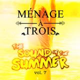 Menage a Trois - volume 7 (House vs Hip Hop)