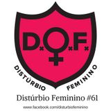 Distúrbio Feminino #61