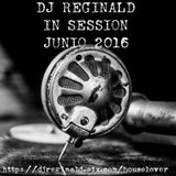 Dj Reginald - Session Junio 2016