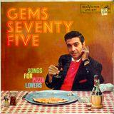 GEMS SEVENTY FIVE