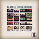 Blame It On The Boogie - vol. 1