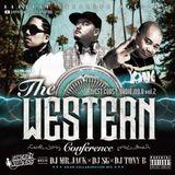 The Western Conference - West Coast Radio Vol. 2 [DJ SG x DJ TONY B x DJ MR. JACK]