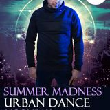 SUMMER MADNESS URBAN LIVE DANCE MIXED BY D.J MESHO