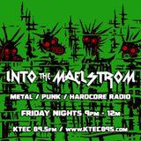 INTO THE MAELSTROM - Metal / Punk / Hardcore Radio #44 - 03.20.2020