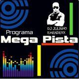 bloco 02 edição 501 do programa de mixagens- MegaPista- edição especial  hitsflash 95 a 2000
