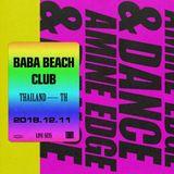 2018.12.11 - Amine Edge & DANCE @ BABA Beach Club, Thailande, TH