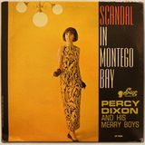 Percy Dixon And His Merry Boys - Scandal In Montego Bay [FULL ALBUM] (Sue STLP-1026) 1964