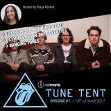 Tunes Tent #1- 14th of March 2017