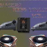 Dj Mega - 100% Vinilo Vol.1