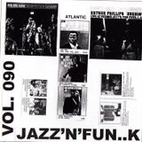 Jazz'N'Fun..K TR090 Mi era facile spiegarne il motivo