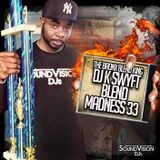 NYC's DJ K-Swyft - Blend Madness Pt. 33 (Battle Blends)