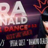 Tara McDonald pres. Shut Up & Dance - Mixed by Gabry Sangineto - Diamond Dealer Threesome!!!