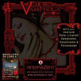 "VOX VAMPYRICA#314 ""A missa do Caos e o Xamanismo de Peter J. Carroll"