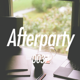 The Afterparty 037 // October 22, 2017
