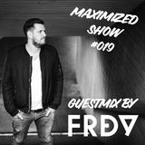 Maximized Radioshow #019 (Guestmix by FRDY)