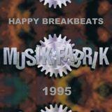 Happy Breakbeat Set /// Musikfabrik Pirna /// 1995