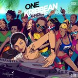 ONE KRIBBEAN - ISLANDS TOGETHER By DJ MIKA RAGUAA (SOCA) (2016)