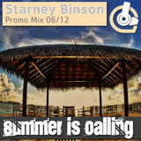 Starney Binson - Summer is Calling // Promo Mix 06/12