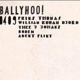 Ballyhoo! at Paradigm 04-09-2015 pt 4: Thee J Johanz & Agent Flint