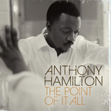 Soul Fusion Week  70 - 14.10.18 - Anthony Hamilton - The Point Of It All
