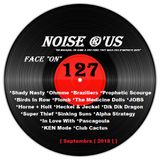 "Noise r'us # 127 ""face on"" (Septembre 2018)"