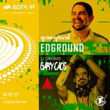 Rota 91 - 01/07/2017 - DJ's convidados Edground ( Grooveland Music) e Gary Caos ( Italy)