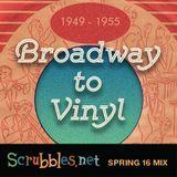 Broadway to Vinyl 1949-1955: Scrubbles.net Spring 2016 Mix