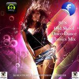 80'S Old Skool Disco Dance Classics Mix - Professional Remixer
