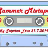 Summer Mixtape By Stephen Love 21.7.2014