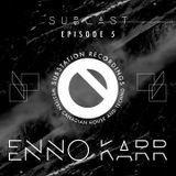 Subcast Episode 5: Enno Karr