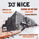 SCHOOL OF HIPHOP RADIO SHOW - DJ NICE-  FREESTYLE SESSION
