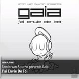 Armin van Buuren presents Gaia - J'ai Envie De Toi.