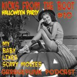 Kicks from the boot #10 - My baby likes scary movies
