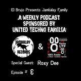 El Brujo Presents Jambalay Family Episode 8 Special Guest Roxy Dee