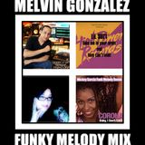 MELVIN PRESENTS SWEET FUNKY MELODY MIX 2015