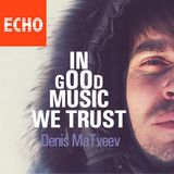 "Denis MaTveev - Radio Show ""In Good Music We Trust"" - Episode 012 (January 2017)"