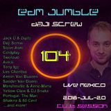 Daji Screw - EDM Jumble 104 (Club Session)