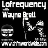 Wayne Brett's Lofrequency Show on Chicago House FM 22-04-17