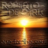 "Roberto De Carlo ""One for the Soul"" Mixshow"