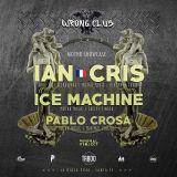 Wrong Club / Second Round - ICE MACHINE (Analog liveset # Rosario)