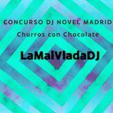 Concurso Dj Novel Madrid - LaMalVlada Dj
