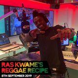 Reggae Recipe - 08/09/19 (Reggae / Dancehall / Bass / Bashment / Afrobeats)