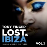 Lost in Ibiza - May 2012 - Mixed by Tony Finger