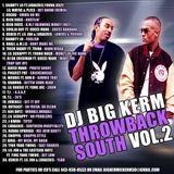 DJ BIG KERM    THROWBACK 2000'S SOUTH HIP HOP & R&B  VOL.2