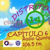 Distrito 14 Cap #6 Viernes 16-01-15
