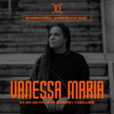 International Womxns Day | Vanessa Maria - 8th March 2020
