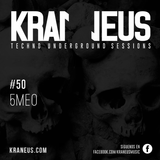 5MEO @ Techno KRANEUS Session #50