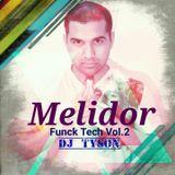 Dj Tyson - Melidor [tech/funck] vol.2