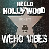 Hello Hollywood - Mac live on WeHo Vibes